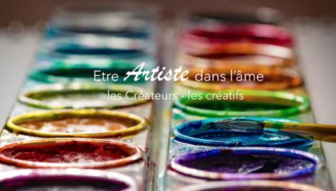 Artiste dans l'âme : créateur et créatif