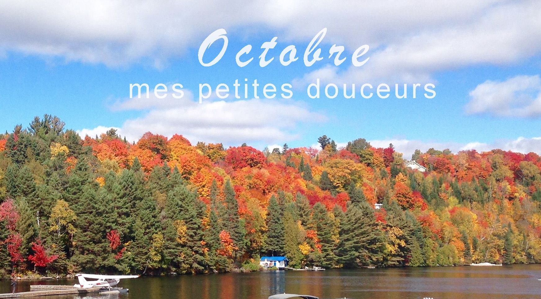 Douceurs d'octobre