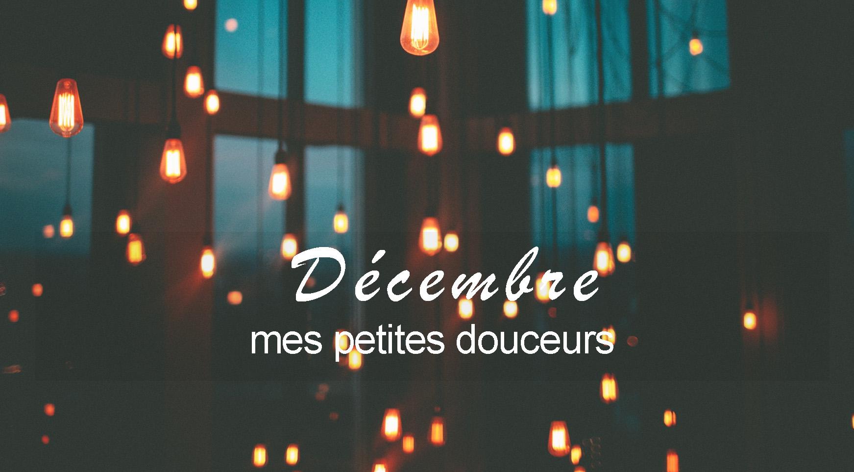 Douceurs de décembre